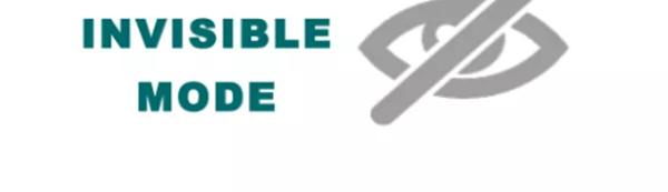 Invisible Mode
